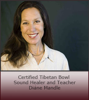 Certified Teacher and Sound Healer Diane Mandle